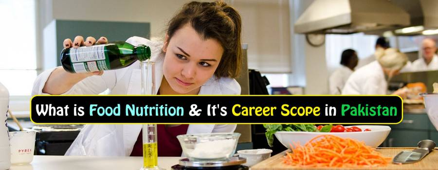 What is Food Technology & It's Career Scope in Pakistan